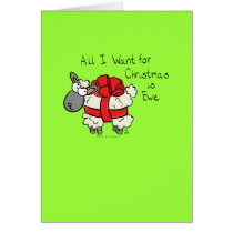 All I Want For Christmas is Ewe Card