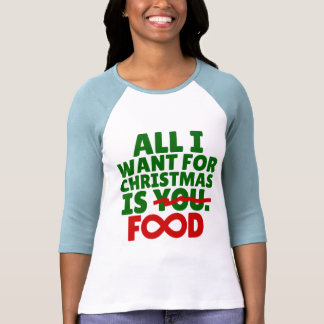 All I Want For Christmas is Food Infinity T-Shirt