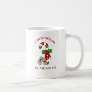 All I Want For Christmas Is My Guardsman Coffee Cu Classic White Coffee Mug
