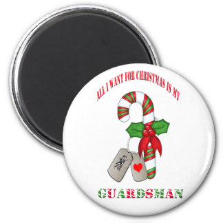 All I Want For Christmas Is My Guardsman Magnet
