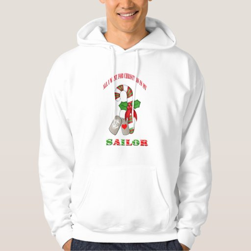 All I Want for Christmas Is My Sailor Hoodie