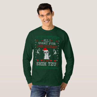 All I Want For Christmas Is My Shih Tzu T-Shirt