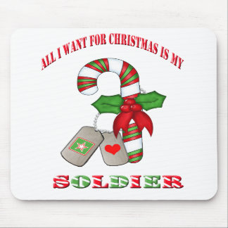 All I Want For Christmas Is My Soldier Mousepad