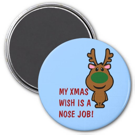 All I Want for Christmas is Plastic Surgery 3 Inch Round Magnet