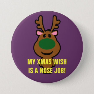 All I Want for Christmas is Plastic Surgery Pinback Button