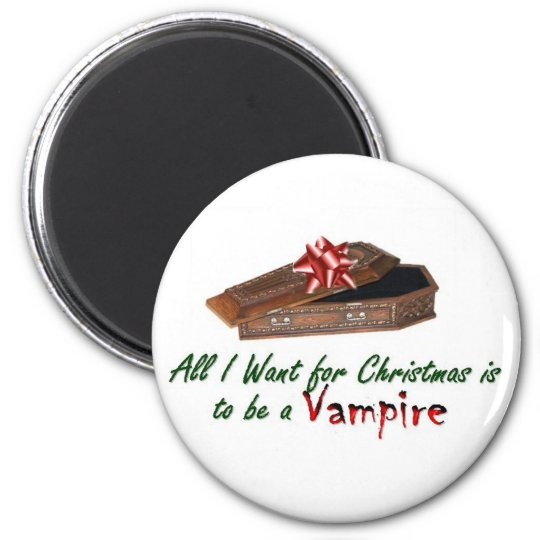 All I want for Christmas is to be a Vamp Magnet