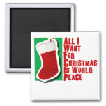 All I Want for Christmas is World Peace 2 Inch Square Magnet