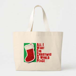 All I Want for Christmas is World Peace Bag
