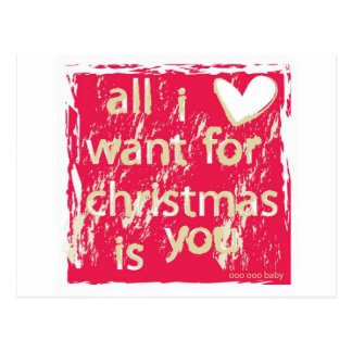 All I want for Christmas is You! Postcard