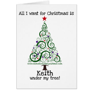 All I Want For Christmas - Keith Card