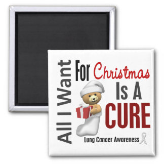 All I Want For Christmas Lung Cancer Magnet