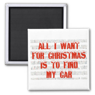 All I want for Christmas Magnet