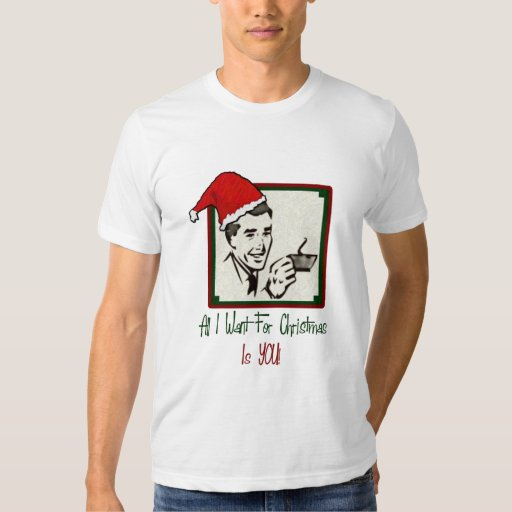 All I Want For Christmas Men's Shirt