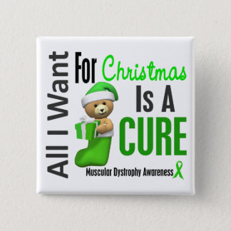 All I Want For Christmas Muscular Dystrophy Pinback Button