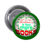 All I want for Christmas Pinback Buttons