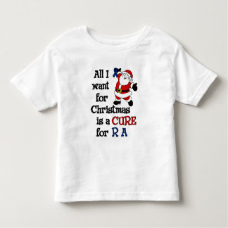 All I Want For Christmas...RA Toddler T-shirt
