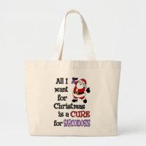 All I Want For Christmas...Sarcoidosis Large Tote Bag