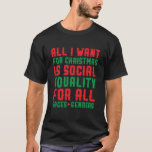 All I Want For Christmas T-Shirt