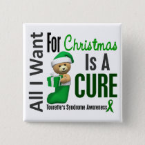 All I Want For Christmas Tourette's Syndrome Pinback Button