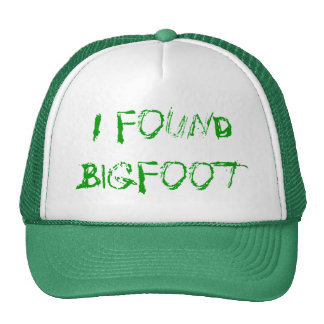 All I Want - Go Squatching And Find Bigfoot Trucker Hat