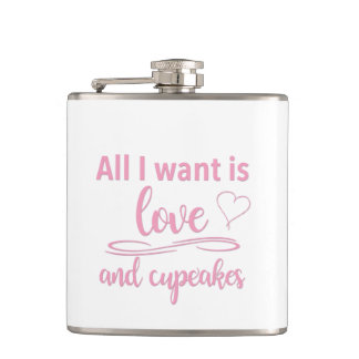 All I want is love and cupcakes Flask