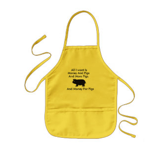 All I Want Is Money And Pigs And More Pigs Kids' Apron