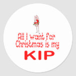 All I want Kip Round Sticker