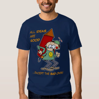 All Ideas Are Good T-shirt
