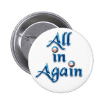 All in Again Button