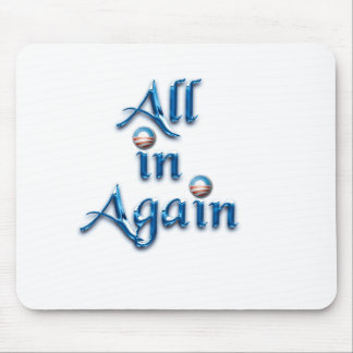 All in Again Mouse Pad