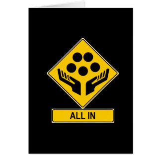 All In Caution Sign Card