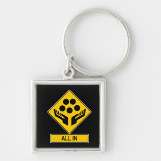 All In Caution Sign Keychain