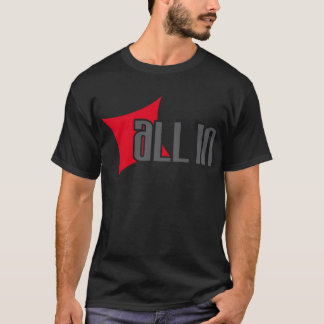 All in Diamond T-Shirt
