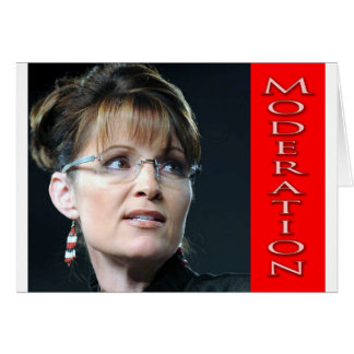 All in Moderation, 12 Values with Sarah Palin Card