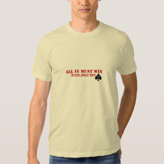 All in must win t-shirt