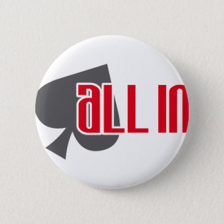 All in spades Spades Pinback Button