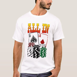 ALL IN - Two Aces and Chips T-Shirt