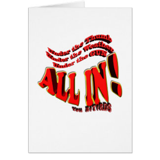 all in you B#st#rds Card