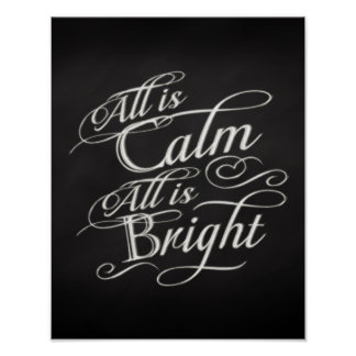 All is Calm, All is Bright Chalkboard Christmas Poster