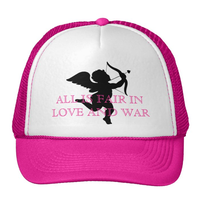 ALL IS FAIR IN LOVE AND WAR TRUCKER HAT