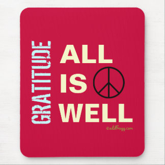 All Is Well GRATITUDE Mousepad