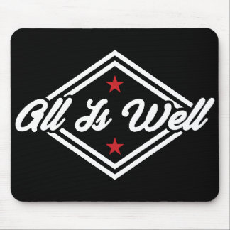 All Is Well New Age Affirmation White, Red & Black Mouse Pad