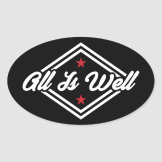 All Is Well New Age Affirmation White, Red & Black Oval Sticker