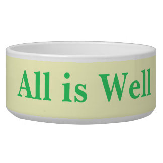 All is Well pet bowl