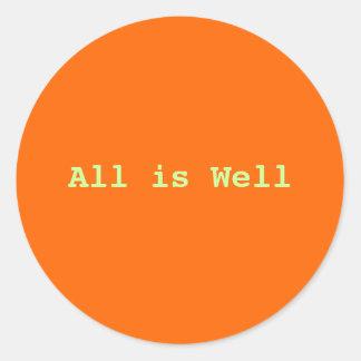 All is Well stickers Round Sticker