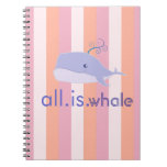 All is Whale (Blue, Pink Stripes) Notebooks