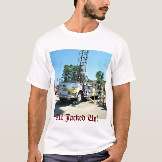 All Jacked Up! T-Shirt