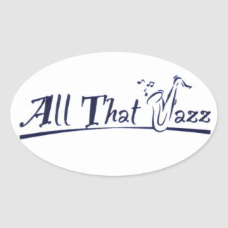 All jazz that oval sticker