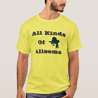 All Kinds of Allsome Shirt