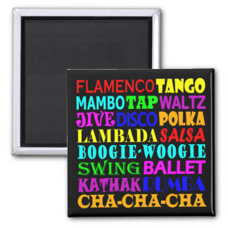 All Kinds Of Dance 2 Inch Square Magnet
